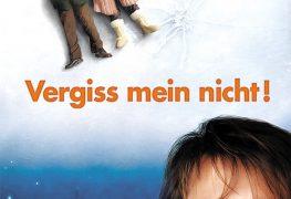 """Plakat von """"Vergiss mein nicht!"""""""