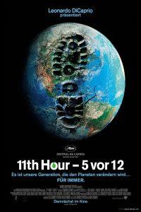 """Plakat von """"The 11th Hour - 5 vor 12"""""""