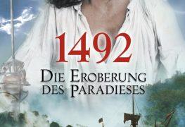 """Plakat von """"1492 - Die Eroberung des Paradieses"""""""