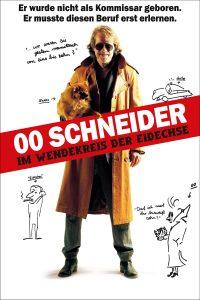 """Plakat von """"00 Schneider - Im Wendekreis der Eidechse"""""""