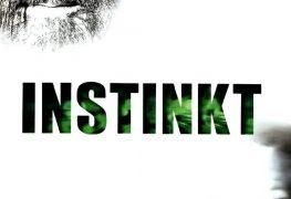"""Plakat von """"Instinkt"""""""