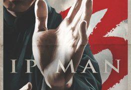 """Plakat von """"IP Man 3"""""""