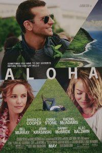 """Plakat von """"Aloha - Die Chance auf Glück"""""""