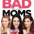 bad-moms-perfekt-war-gestern