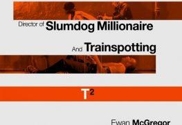"Plakat von ""T2: Trainspotting"""