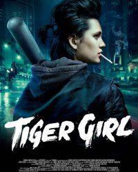 """Plakat von """"Tiger Girl"""""""