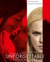Unforgettable: Tödliche Liebe (2017)